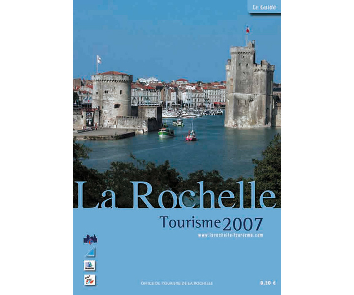 Office du tourisme de La Rochelle guide 2007