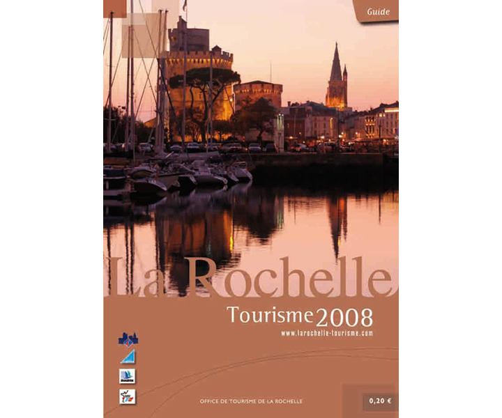 Office du tourisme de La Rochelle guide 2008